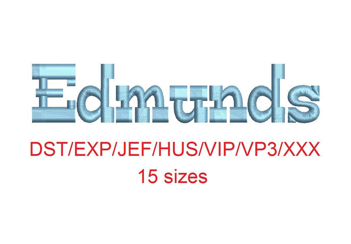 Edmunds™ embroidery font dst/exp/jef/hus/vip/vp3/xxx 15 sizes small to large (RLA)