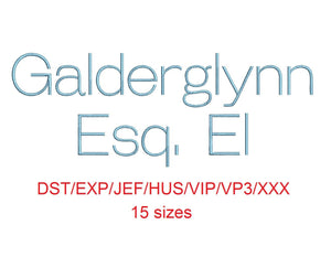Galderglynn Esq. El™ embroidery font dst/exp/jef/hus/vip/vp3/xxx 15 sizes small to large (RLA)