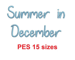 "Summer in December embroidery font PES format 15 Sizes 0.25 (1/4), 0.5 (1/2), 1, 1.5, 2, 2.5, 3, 3.5, 4, 4.5, 5, 5.5, 6, 6.5, 7"" (MHA)"