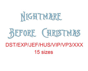 Nightmare Before Christmas embroidery font dst/exp/jef/hus/vip/vp3/xxx 15 sizes small to large