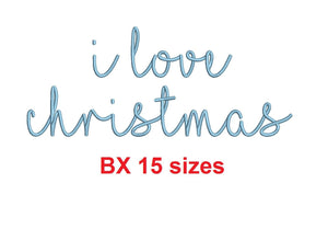 "I Love Christmas embroidery BX font Sizes 0.25 (1/4), 0.50 (1/2), 1, 1.5, 2, 2.5, 3, 3.5, 4, 4.5, 5, 5.5, 6, 6.5, and 7"" (MHA)"