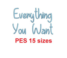 "Everything You Want embroidery font PES 15 Sizes 0.25 (1/4), 0.5 (1/2), 1, 1.5, 2, 2.5, 3, 3.5, 4, 4.5, 5, 5.5, 6, 6.5, and 7"" (MHA)"