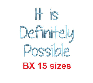 "It is Definitely Possible embroidery BX font Sizes 0.25 (1/4), 0.50 (1/2), 1, 1.5, 2, 2.5, 3, 3.5, 4, 4.5, 5, 5.5, 6, 6.5, and 7"" (MHA)"