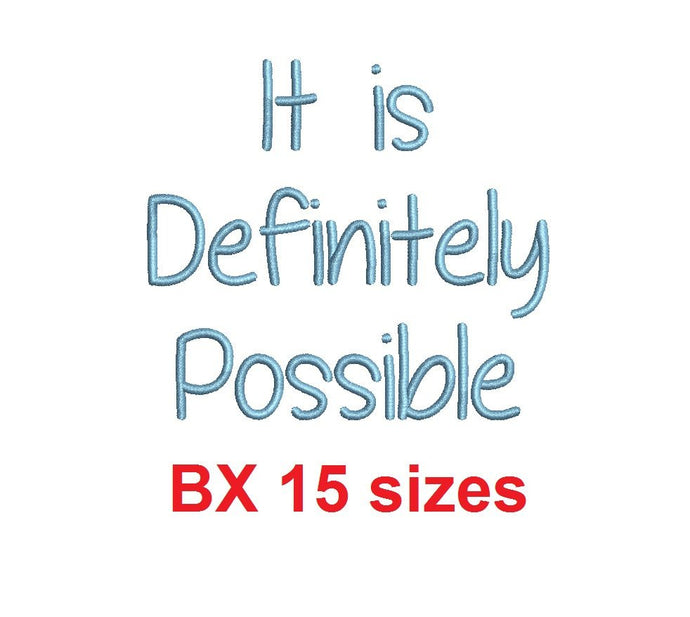 It is Definitely Possible embroidery BX font Sizes 0.25 (1/4), 0.50 (1/2), 1, 1.5, 2, 2.5, 3, 3.5, 4, 4.5, 5, 5.5, 6, 6.5, and 7