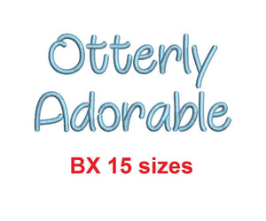 "Otterly Adorable embroidery BX font Sizes 0.25 (1/4), 0.50 (1/2), 1, 1.5, 2, 2.5, 3, 3.5, 4, 4.5, 5, 5.5, 6, 6.5, and 7"" (MHA)"