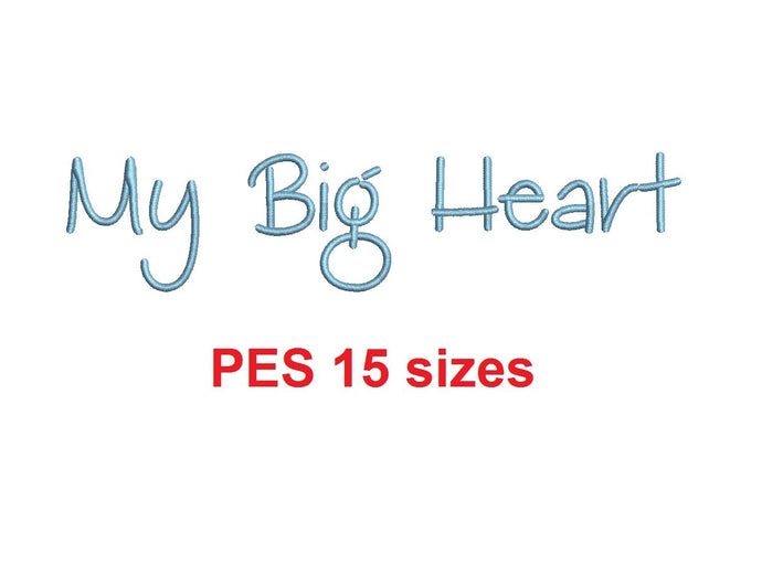 My Big Heart embroidery font PES format 15 Sizes 0.25, 0.5, 1, 1.5, 2, 2.5, 3, 3.5, 4, 4.5, 5, 5.5, 6, 6.5, and 7