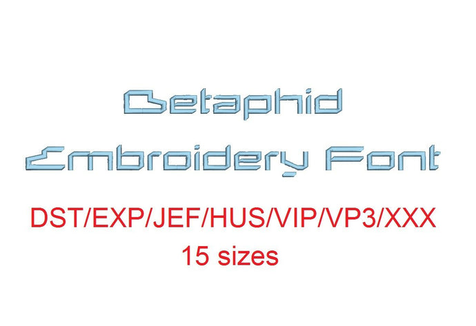 Betaphid™ block embroidery font dst/exp/jef/hus/vip/vp3/xxx 15 sizes small to large (RLA)