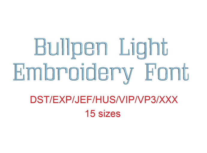 Bullpen Light™ embroidery font dst/exp/jef/hus/vip/vp3/xxx 15 sizes small to large (RLA)