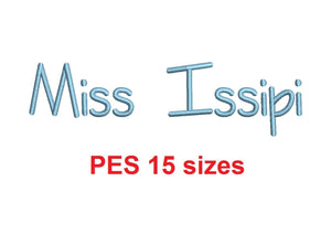 "Miss Issipi embroidery font PES format 15 Sizes 0.25 (1/4), 0.5 (1/2), 1, 1.5, 2, 2.5, 3, 3.5, 4, 4.5, 5, 5.5, 6, 6.5, and 7"" (MHA)"