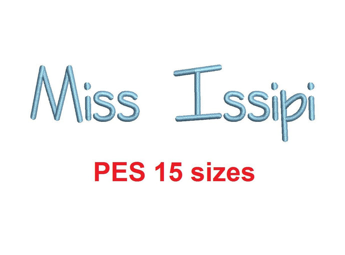 Miss Issipi embroidery font PES format 15 Sizes 0.25 (1/4), 0.5 (1/2), 1, 1.5, 2, 2.5, 3, 3.5, 4, 4.5, 5, 5.5, 6, 6.5, and 7