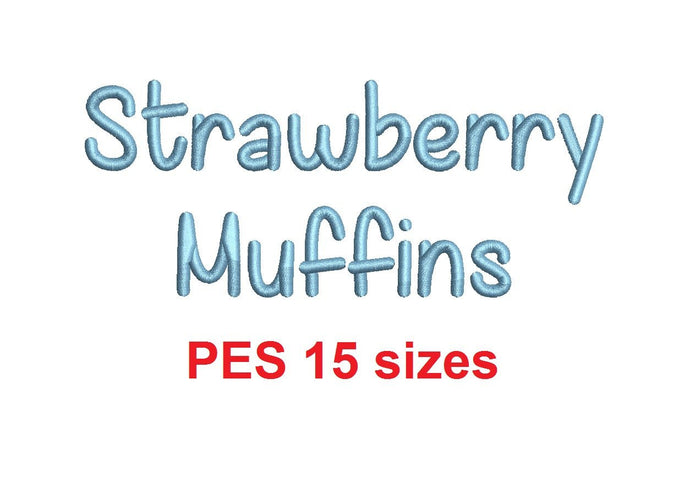 Strawberry Muffins embroidery font PES format 15 Sizes 0.25 (1/4), 0.5 (1/2), 1, 1.5, 2, 2.5, 3, 3.5, 4, 4.5, 5, 5.5, 6, 6.5, and 7