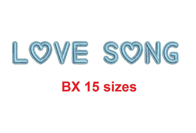 Love Song BX embroidery font Sizes 0.25 (1/4), 0.50 (1/2), 1, 1.5, 2, 2.5, 3, 3.5, 4, 4.5, 5, 5.5, 6, 6.5, 7