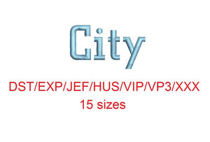City embroidery font dst/exp/jef/hus/vip/vp3/xxx 15 sizes small to large