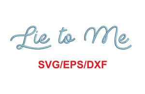 Lie To Me Script font svg/eps/dxf alphabet cutting files (MHA)