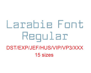 Larabie Font™ embroidery font dst/exp/jef/hus/vip/vp3/xxx 15 sizes small to large (RLA)