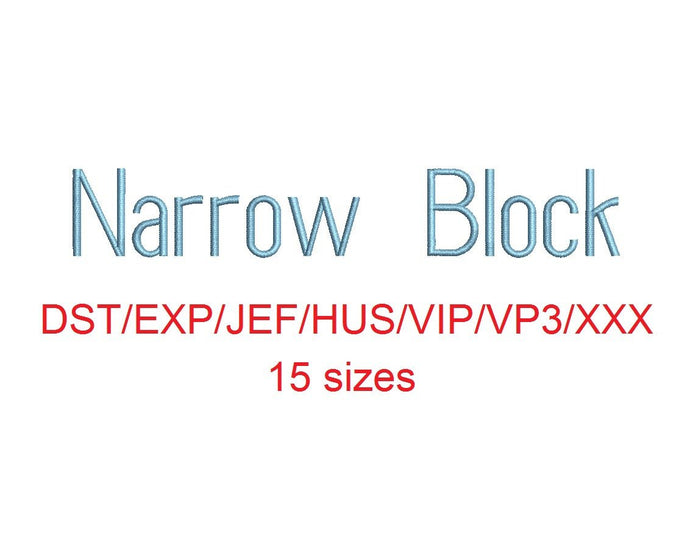 Narrow Block embroidery font dst/exp/jef/hus/vip/vp3/xxx 15 sizes small to large