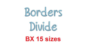 "Borders Divide embroidery BX font Sizes 0.25 (1/4), 0.50 (1/2), 1, 1.5, 2, 2.5, 3, 3.5, 4, 4.5, 5, 5.5, 6, 6.5, and 7"" (MHA)"