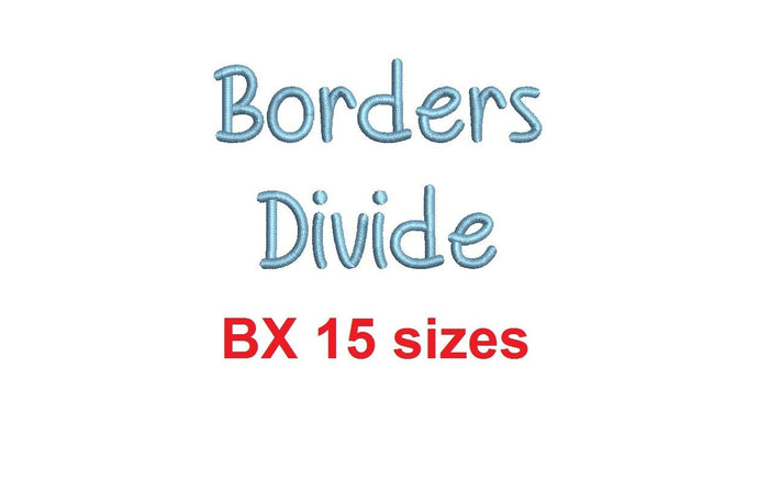 Borders Divide embroidery BX font Sizes 0.25 (1/4), 0.50 (1/2), 1, 1.5, 2, 2.5, 3, 3.5, 4, 4.5, 5, 5.5, 6, 6.5, and 7