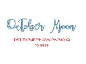 October Moon embroidery font dst/exp/jef/hus/vip/vp3/xxx 15 sizes small to large (MHA)