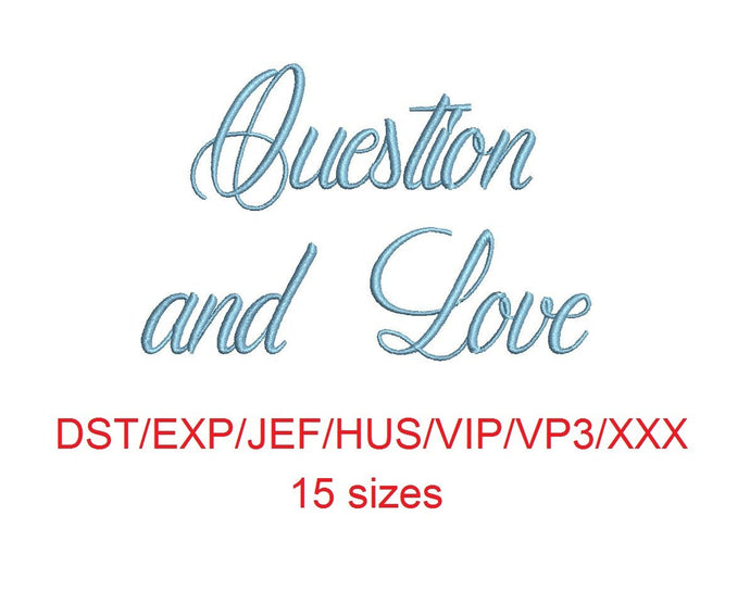 Question and Love embroidery font dst/exp/jef/hus/vip/vp3/xxx 15 sizes small to large