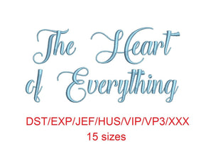The Heart of Everything embroidery font dst/exp/jef/hus/vip/vp3/xxx 15 sizes small to large (MHA)