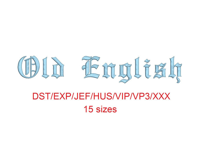 Old English embroidery font dst/exp/jef/hus/vip/vp3/xxx 15 sizes small to large