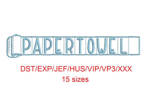 Paper Towel embroidery font dst/exp/jef/hus/vip/vp3/xxx 15 sizes small to large