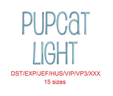 Pupcat Light™ block embroidery font dst/exp/jef/hus/vip/vp3/xxx 15 sizes small to large (RLA)