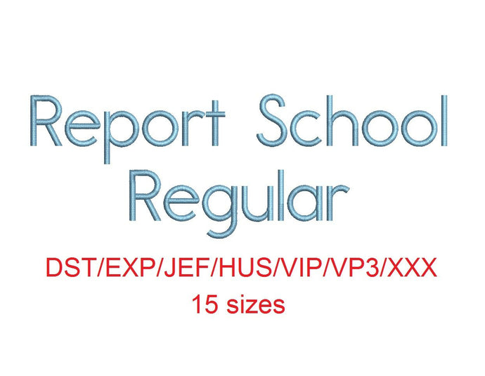 Report School Regular™ block embroidery font dst/exp/jef/hus/vip/vp3/xxx 15 sizes small to large (RLA)