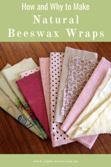 How and why make natural beeswax wraps