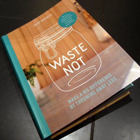 Book review: Waste Not - make a big difference by throwing less away