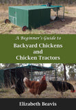 eBook - A Beginner's Guide to Backyard Chickens and Chicken Tractors