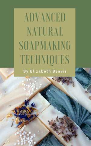 eBook - Advanced Natural Soapmaking Techniques