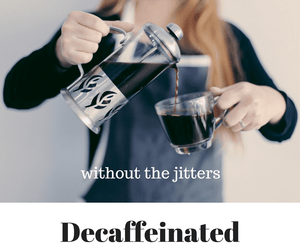 Decaffeinated Coffee