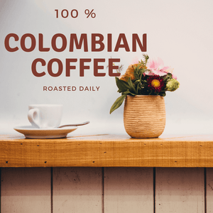 Fresh Roasted - Colombian