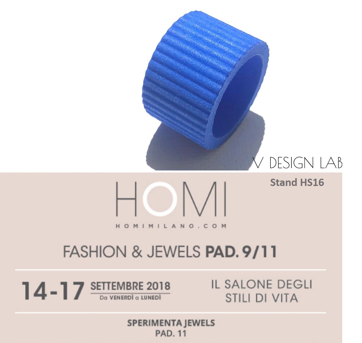 "V DESIGN LAB 3D Printed Jewellery also at HOMI ""Sperimenta"" 14-17 September 2018"