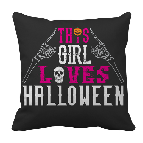 Pillow Cases - Limited Edition -  This Girl Loves Halloween