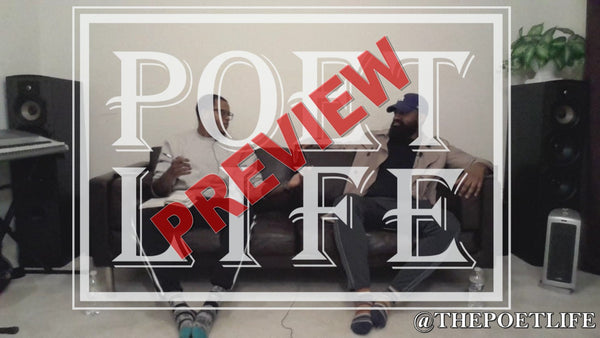 The Poet Life Podcast Episode 1 | Preview