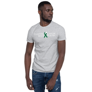 Fighting Cancer With Poetry Short-Sleeve Unisex T-Shirt (Liver)