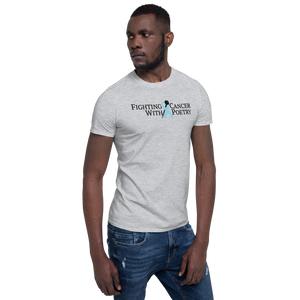 Fighting Cancer With Poetry Short-Sleeve Unisex T-Shirt (Prostate)