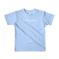 'I Write Poetry' Short Sleeve Kids T-Shirt