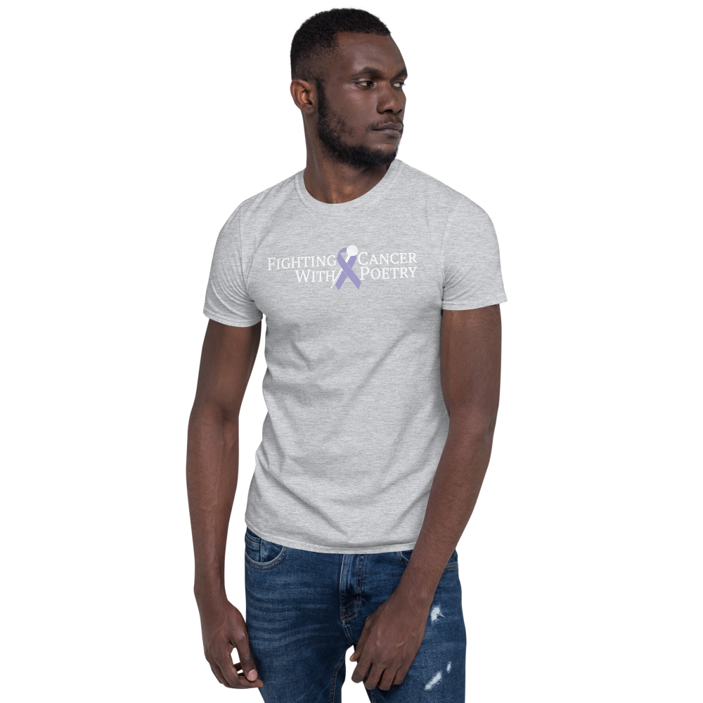 Fighting Cancer With Poetry Short-Sleeve Unisex T-Shirt (All Cancers/Testicular Cancer)