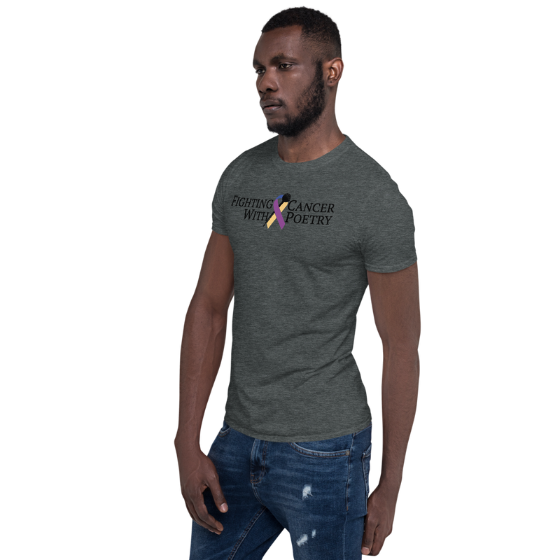 Fighting Cancer With Poetry Short-Sleeve Unisex T-Shirt (Bladder)