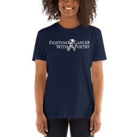 Fighting Cancer With Poetry Short-Sleeve Unisex T-Shirt (Carcinoid)