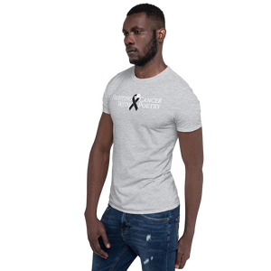 Fighting Cancer With Poetry Short-Sleeve Unisex T-Shirt (Melanoma)