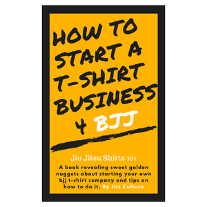 How to start a t-shirt business for bjj gym owner by Jits Culture. Revealing all the golden nuggets to owning your own t-shirt brand for Brazilian jiu jitsu (bjj).