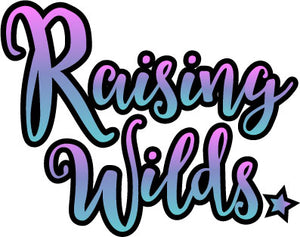 Raising Wilds
