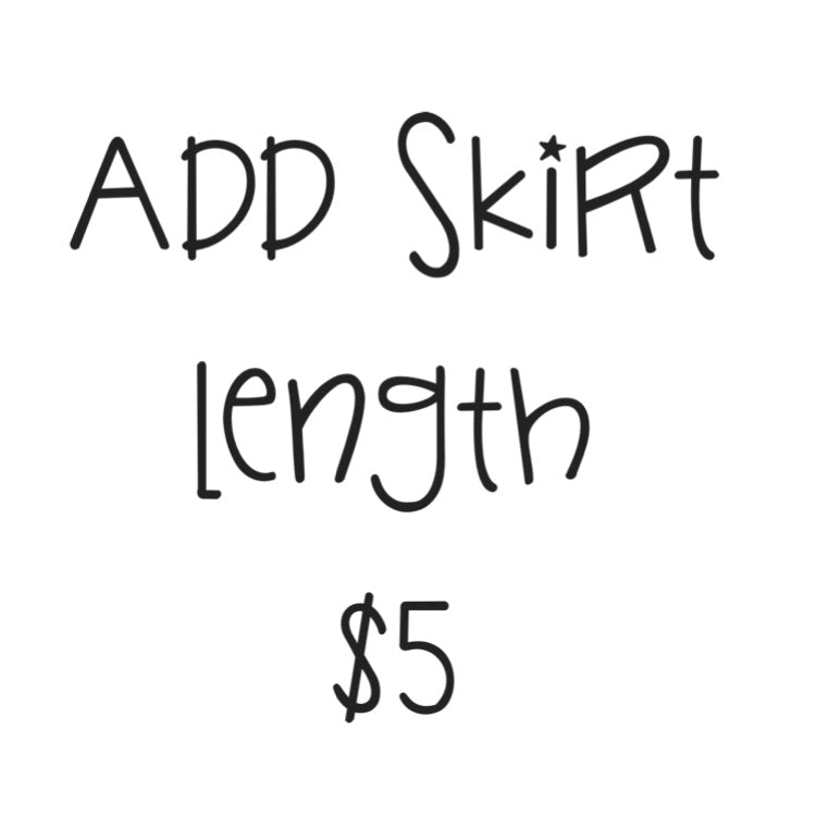 ADD SKIRT LENGTH