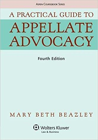 A Practical Guide To Appellate Advocacy (Aspen Coursebook Series)-(Brand New)