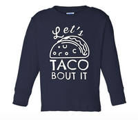 Let's Taco Bout It Tee